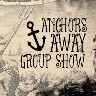 Anchors Away Group Show